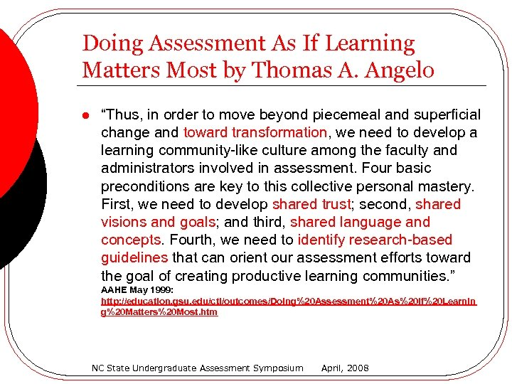 """Doing Assessment As If Learning Matters Most by Thomas A. Angelo l """"Thus, in"""