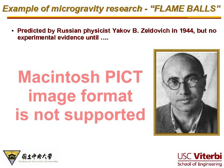 """Example of microgravity research - """"FLAME BALLS"""" • Predicted by Russian physicist Yakov B."""