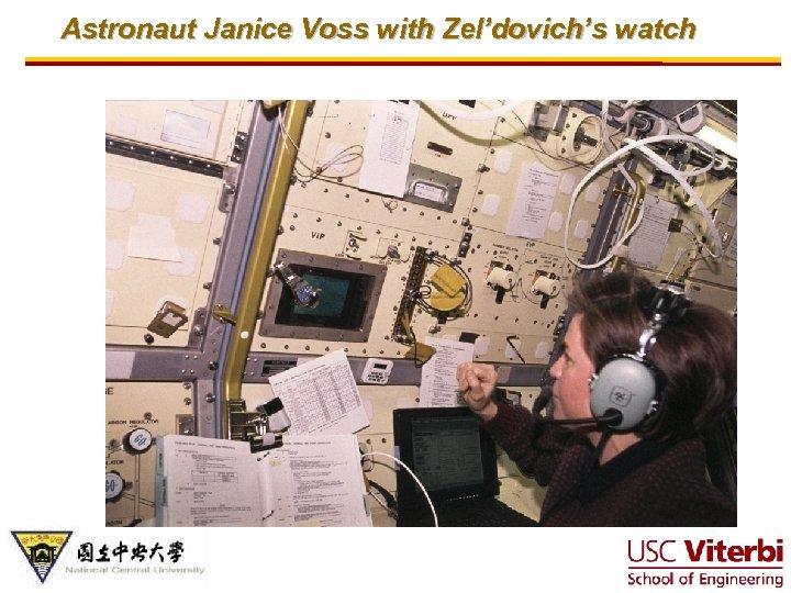 Astronaut Janice Voss with Zel'dovich's watch