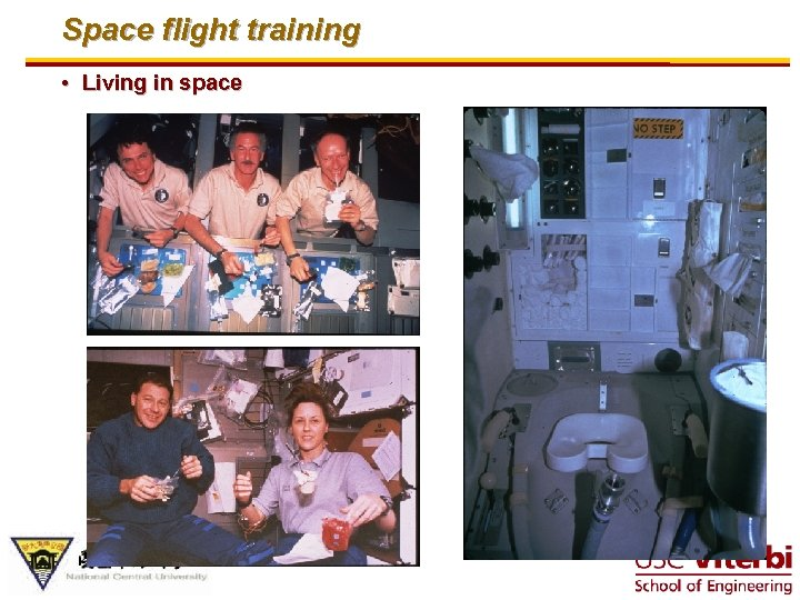 Space flight training • Living in space