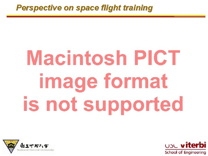Perspective on space flight training