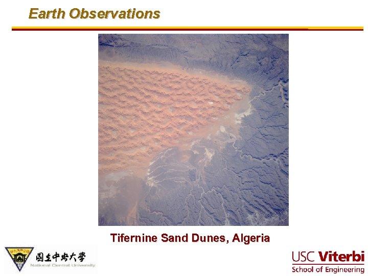 Earth Observations Tifernine Sand Dunes, Algeria