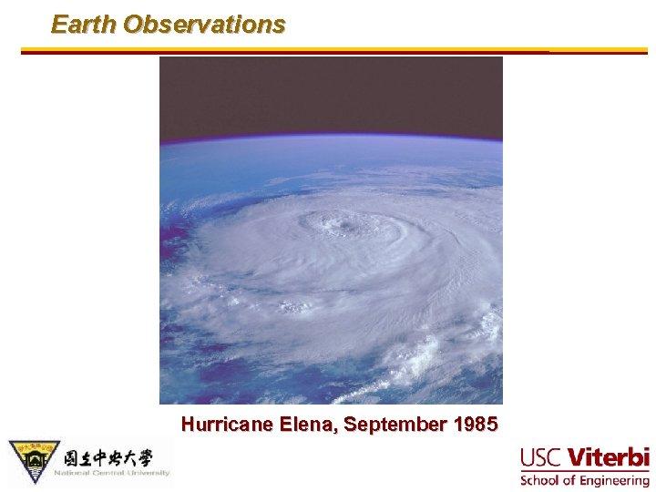 Earth Observations Hurricane Elena, September 1985