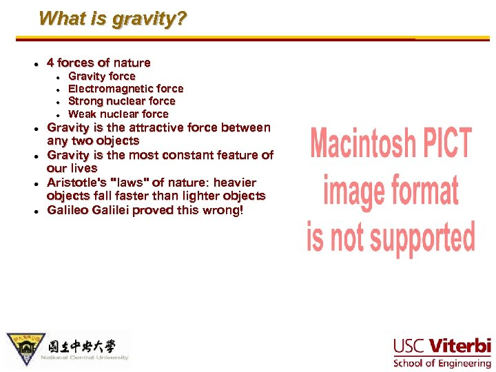 What is gravity? · 4 forces of nature · · · · Gravity force