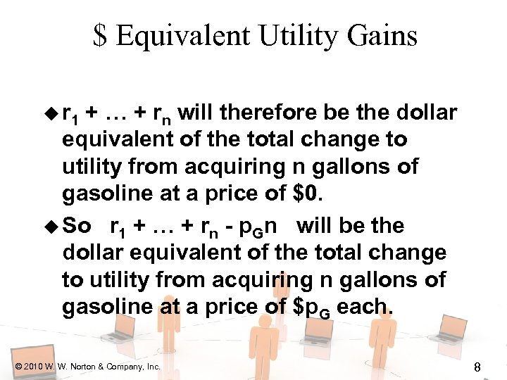 $ Equivalent Utility Gains u r 1 + … + rn will therefore be