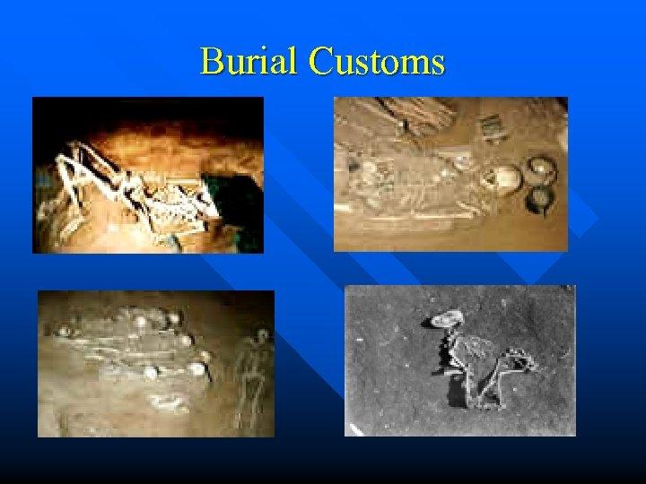 Burial Customs