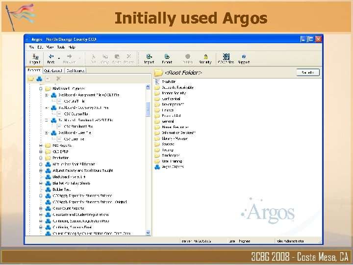 Initially used Argos