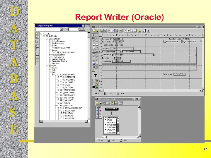 D A T A B A S E Report Writer (Oracle) 17