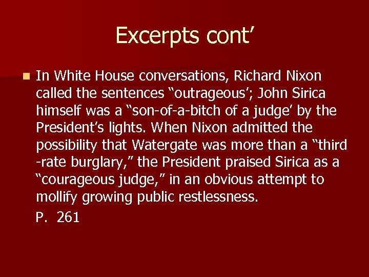 """Excerpts cont' n In White House conversations, Richard Nixon called the sentences """"outrageous'; John"""