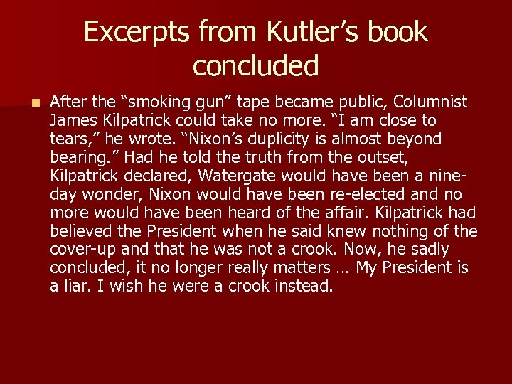"""Excerpts from Kutler's book concluded n After the """"smoking gun"""" tape became public, Columnist"""