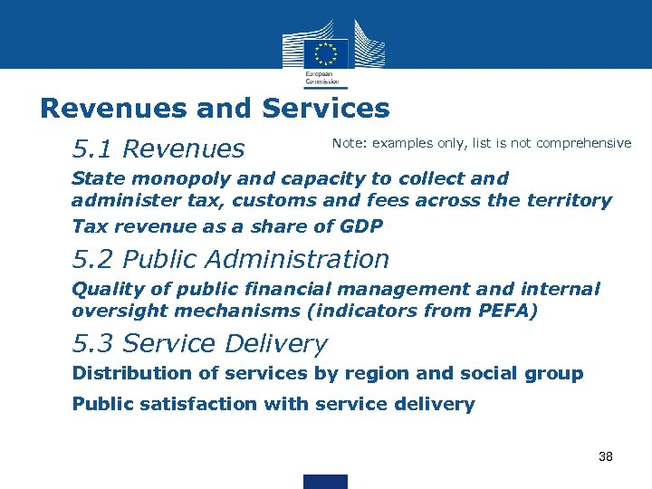 Revenues and Services Ø 5. 1 Revenues Note: examples only, list is not comprehensive