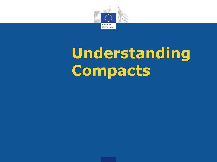 Understanding Compacts