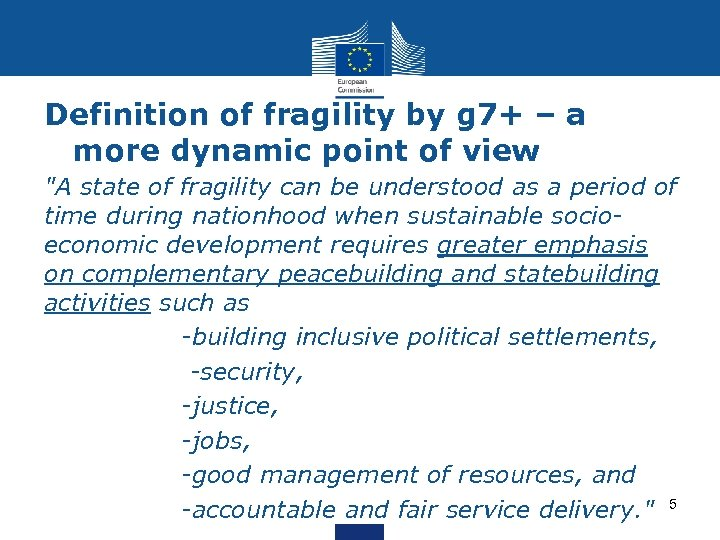 Definition of fragility by g 7+ – a more dynamic point of view
