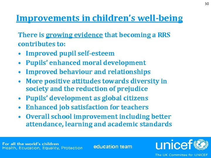 30 Improvements in children's well-being There is growing evidence that becoming a RRS contributes