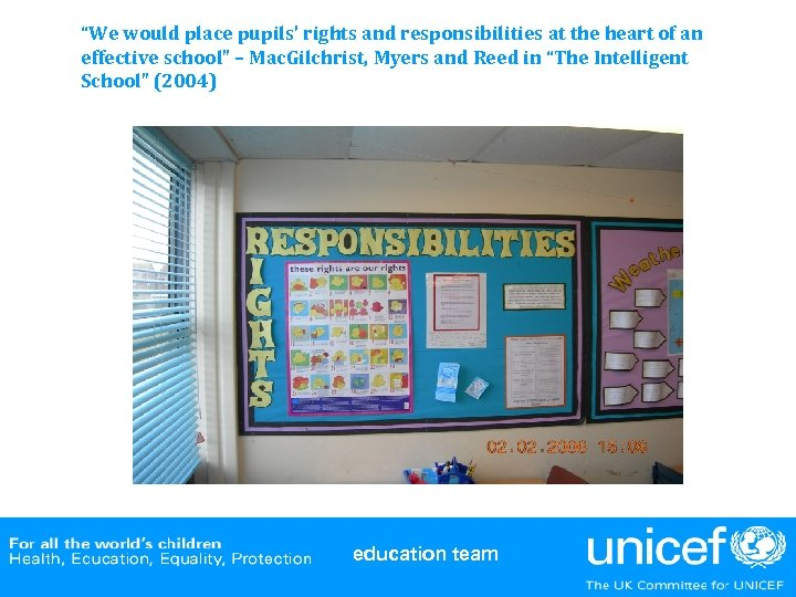 """We would place pupils' rights and responsibilities at the heart of an effective school"""