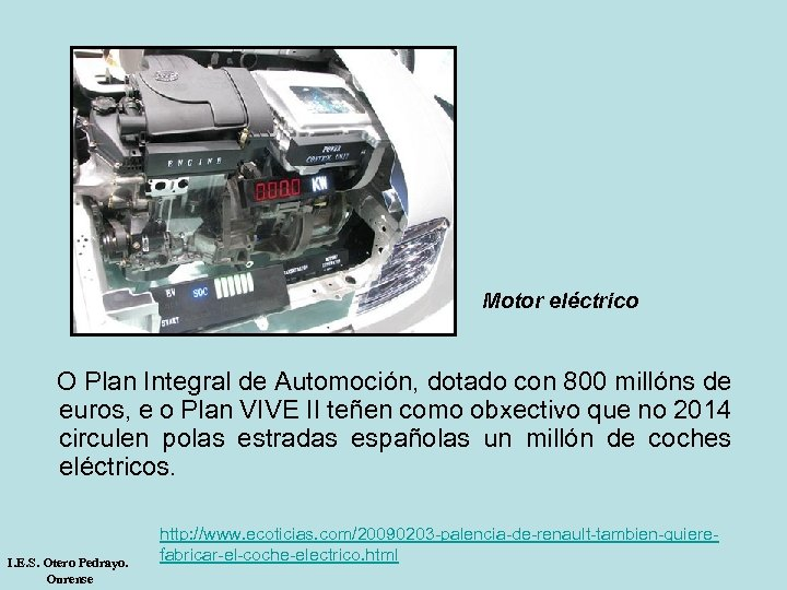 Motor eléctrico O Plan Integral de Automoción, dotado con 800 millóns de euros, e