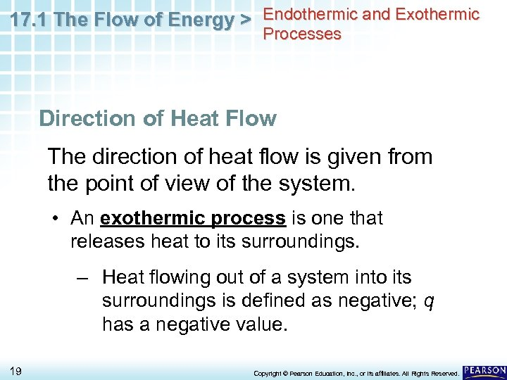 17. 1 The Flow of Energy > Endothermic and Exothermic Processes Direction of Heat