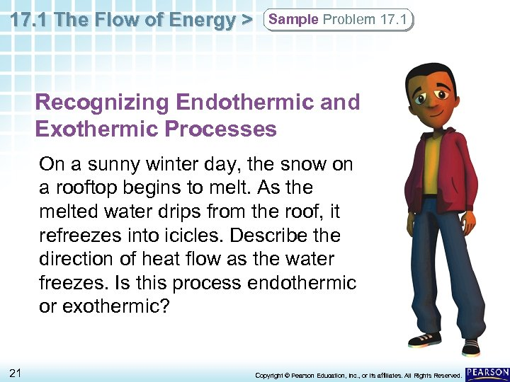 17. 1 The Flow of Energy > Sample Problem 17. 1 Recognizing Endothermic and