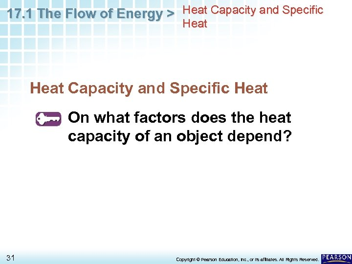 17. 1 The Flow of Energy > Heat Capacity and Specific Heat On what