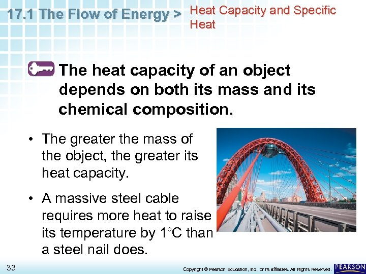 17. 1 The Flow of Energy > Heat Capacity and Specific Heat The heat