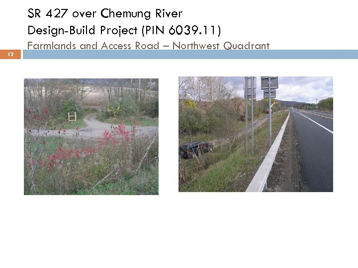 SR 427 over Chemung River Design-Build Project (PIN 6039. 11) 12 Farmlands and Access