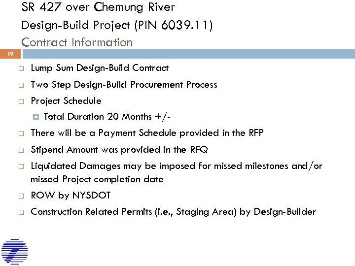 SR 427 over Chemung River Design-Build Project (PIN 6039. 11) Contract Information 19 Lump