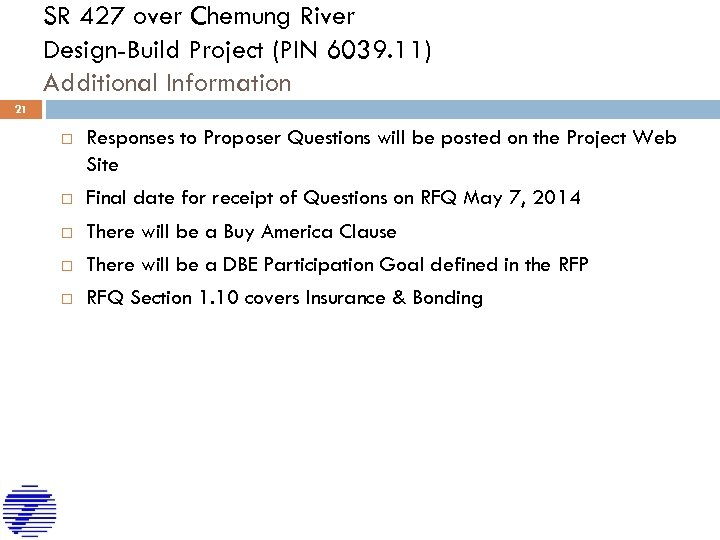 SR 427 over Chemung River Design-Build Project (PIN 6039. 11) Additional Information 21 Responses