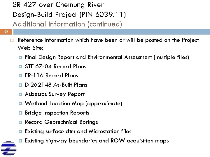 SR 427 over Chemung River Design-Build Project (PIN 6039. 11) Additional Information (continued) 22