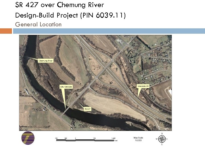 SR 427 over Chemung River Design-Build Project (PIN 6039. 11) General Location