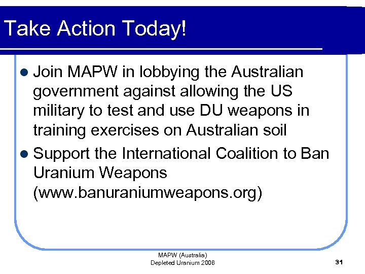 Take Action Today! l Join MAPW in lobbying the Australian government against allowing the