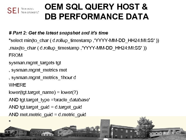 OEM SQL QUERY HOST & DB PERFORMANCE DATA # Part 2: Get the latest