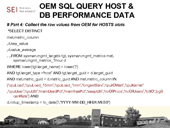 OEM SQL QUERY HOST & DB PERFORMANCE DATA # Part 4: Collect the raw