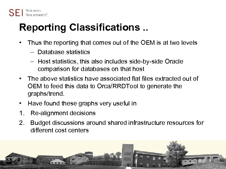 Reporting Classifications. . • Thus the reporting that comes out of the OEM is