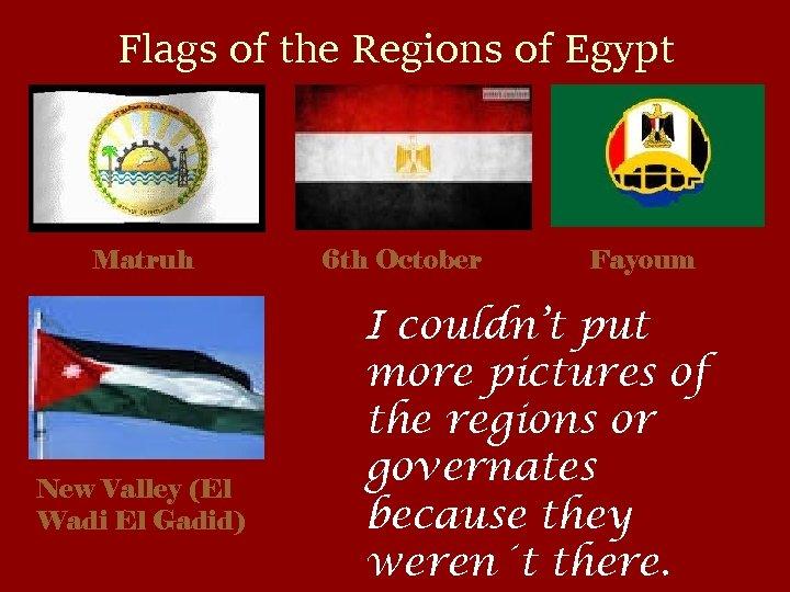 Flags of the Regions of Egypt Matruh New Valley (El Wadi El Gadid) 6