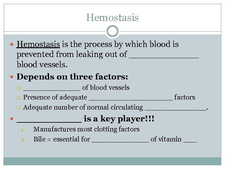 Hemostasis is the process by which blood is prevented from leaking out of _______