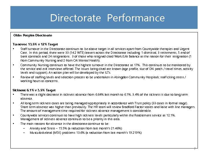 Directorate Performance Older Peoples Directorate Turnover: 13. 5% v 12% Target • Staff