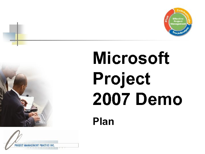 Microsoft Project 2007 Demo Plan