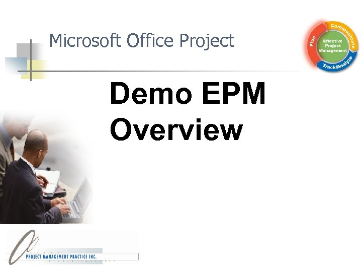 Microsoft Office Project Demo EPM Overview