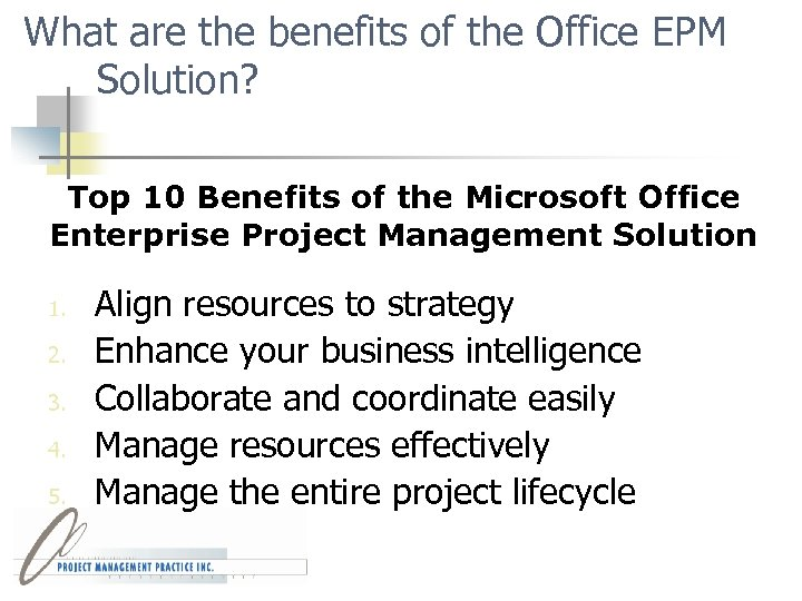 What are the benefits of the Office EPM Solution? Top 10 Benefits of the