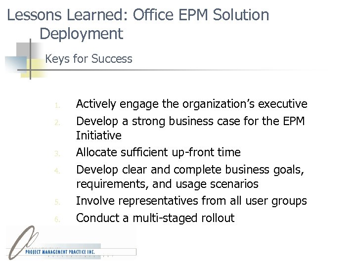 Lessons Learned: Office EPM Solution Deployment Keys for Success 1. 2. 3. 4. 5.