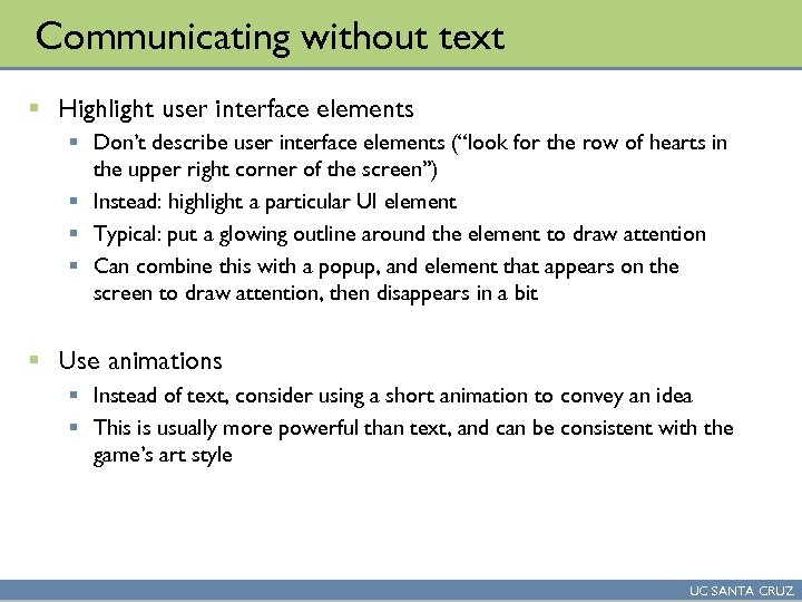 Communicating without text § Highlight user interface elements § Don't describe user interface elements