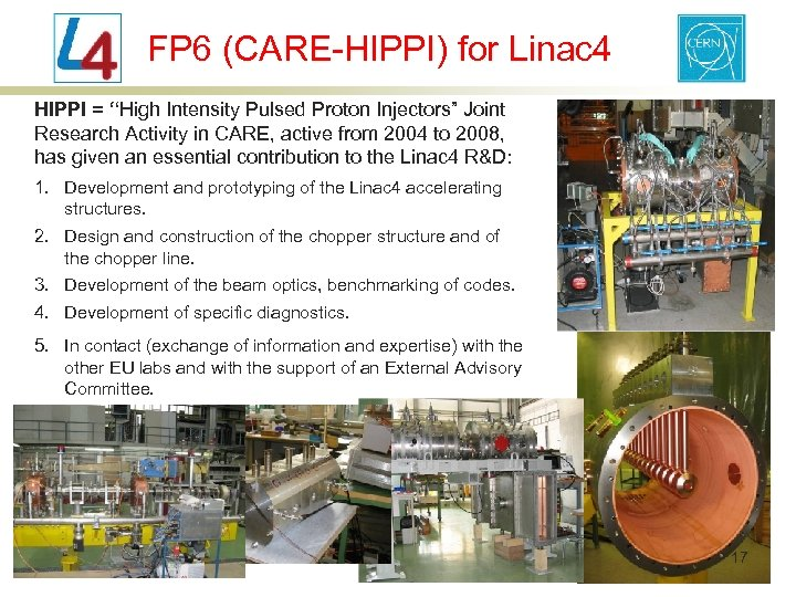 """FP 6 (CARE-HIPPI) for Linac 4 HIPPI = """"High Intensity Pulsed Proton Injectors"""" Joint"""