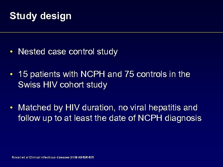 Study design • Nested case control study • 15 patients with NCPH and 75