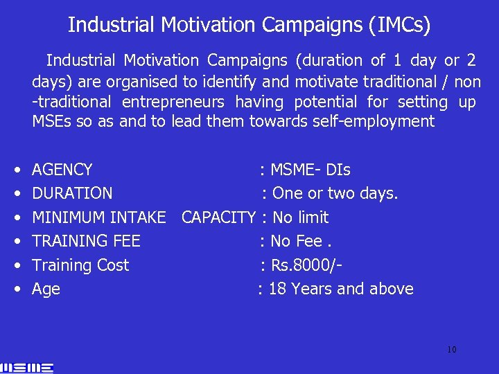 Industrial Motivation Campaigns (IMCs) Industrial Motivation Campaigns (duration of 1 day or 2 days)