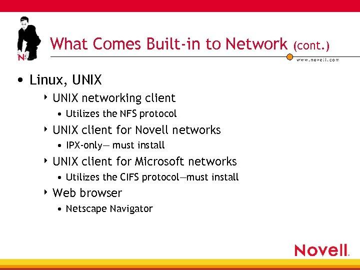 What Comes Built-in to Network • Linux, UNIX 4 UNIX networking client • Utilizes