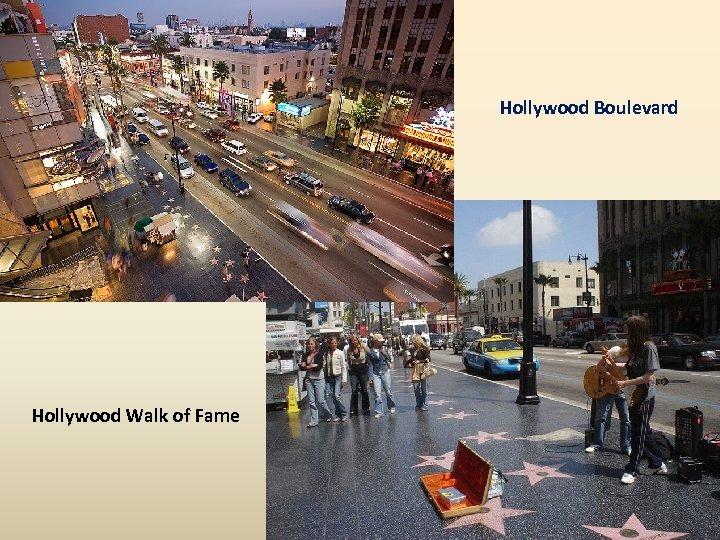Hollywood Boulevard Hollywood Walk of Fame
