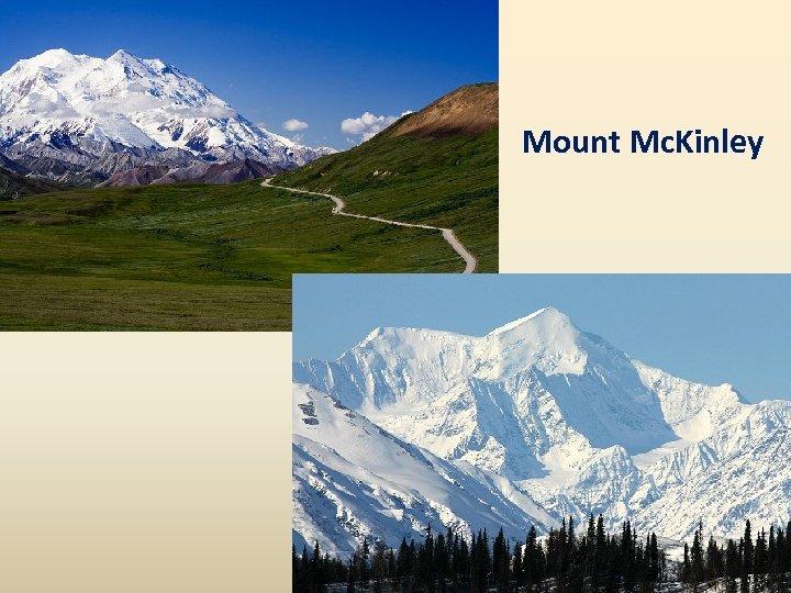 Mount Mc. Kinley