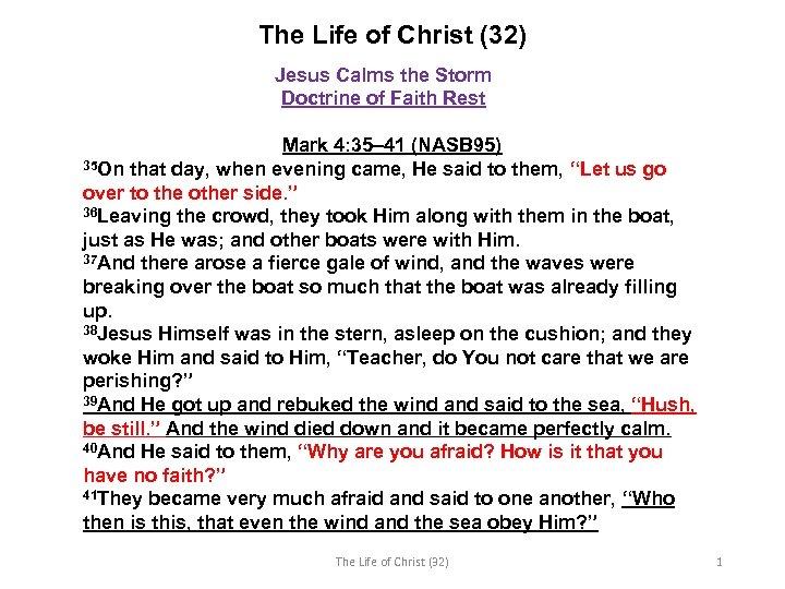 The Life of Christ (32) Jesus Calms the Storm Doctrine of Faith Rest Mark