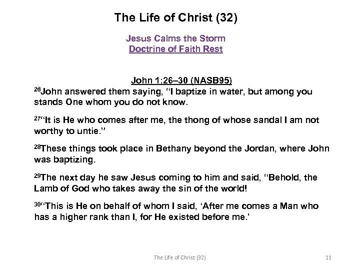 The Life of Christ (32) Jesus Calms the Storm Doctrine of Faith Rest John