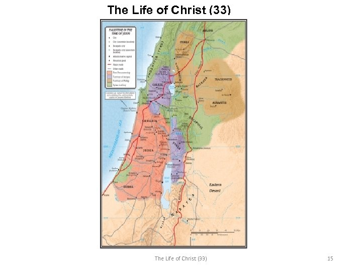 The Life of Christ (33) 15